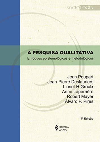 Pesquisa qualitativa: Enfoques epistemológicos e metodológicos
