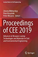 Proceedings of CEE 2019: Advances in Resource-saving Technologies and Materials in Civil and Environmental Engineering (Lecture Notes in Civil Engineering (47))