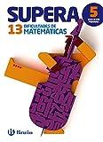 Supera las 13 dificultades de Matemáticas 5: Edición 2015 (Castellano - Material Complementario - Supera Las Dificultades) - 9788469609057
