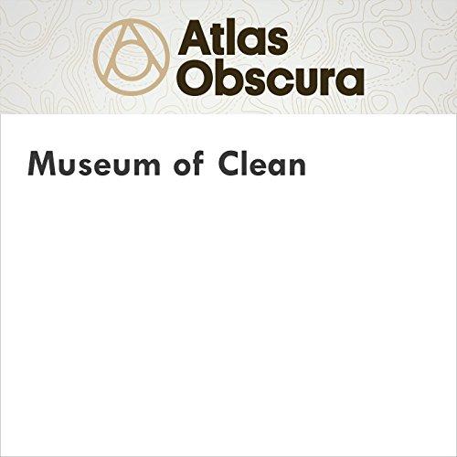 Museum of Clean audiobook cover art