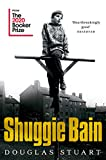 Shuggie Bain: Shortlisted for the Booker Prize 2020 von Douglas Stuart