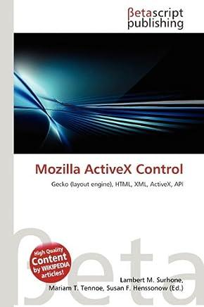 Mozilla Activex Control: Lambert M  Surhone: Amazon com au