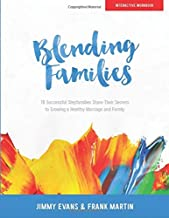 Blending Families: Workbook (A Marriage On The Rock Book)