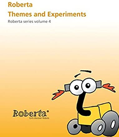 Roberta - Roberta Themes and Experiments (Roberta Series Vol. 4) with CD-Rom