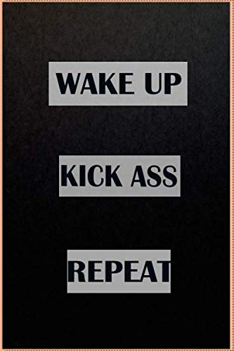 wake up kick ass repeat Notebook Skateboard | 6 x 9 | 120 Pages | Notebook Journal Gift | Gift Birthday | TO DO LIST | TRACKS YOUR HABITS: These ... so put a smile on someone's face today !
