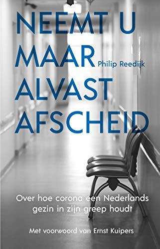 Neemt u maar alvast afscheid (Dutch Edition)