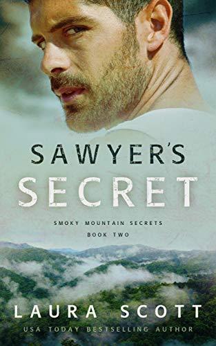 Sawyer's Secret: A Christian Romantic Suspense (Smoky Mountain Secrets Book 2)