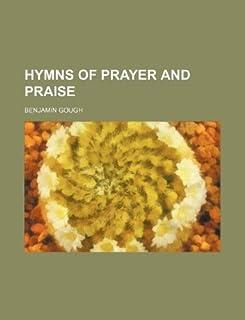 Hymns of Prayer and Praise