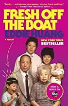 Eddie Huang: Fresh Off the Boat (Paperback); 2013 Edition