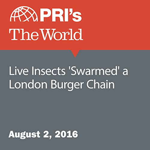Live Insects 'Swarmed' a London Burger Chain audiobook cover art