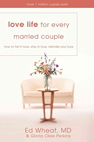 Love Life for Every Married Couple : How to Fall in Love, Stay in Love, Rekindle Your Love(Paperback) - 2011 Edition
