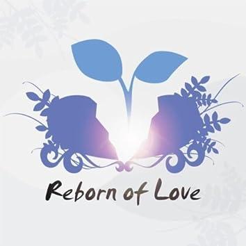 Reborn of Love