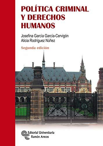 Política criminal y Derechos Humanos