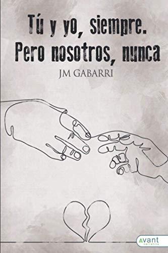 Tu y yo siempre, pero nosotros nunca