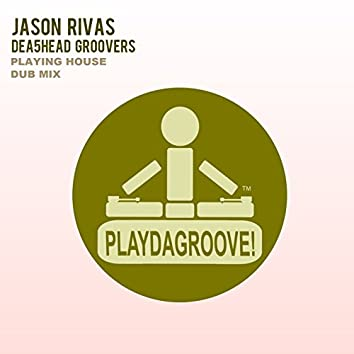 Playing House (Dub Mix)