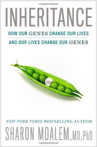 Inheritance: How Our Genes Change Our Lives--and Our Lives Change Our Genes