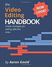 The Video Editing Handbook: Color Edition