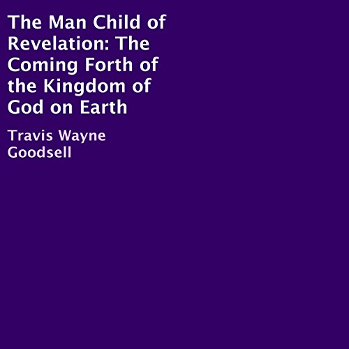 The Man Child of Revelation audiobook cover art
