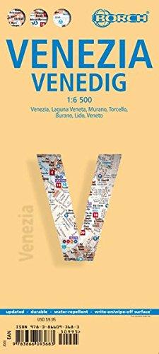 Venice, Venedig, Borch Map: Venice, Venice Lagoon, Murano, Torcello, Burano, Lido, Veneto (Borch Maps)