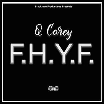 F.H.Y.F.