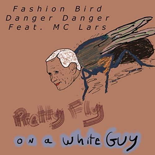 Fashion Bird Danger Danger feat. MC Lars