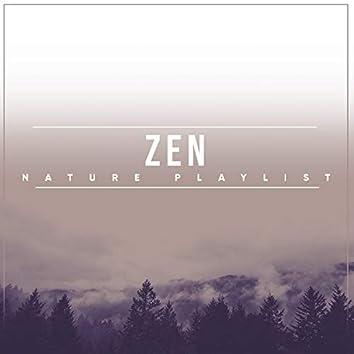 #Zen Nature Playlist