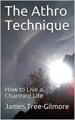 The Athro Technique: How to Live a Charmed Life (English Edition)