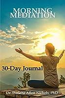 Morning Meditation - 30 day Journal