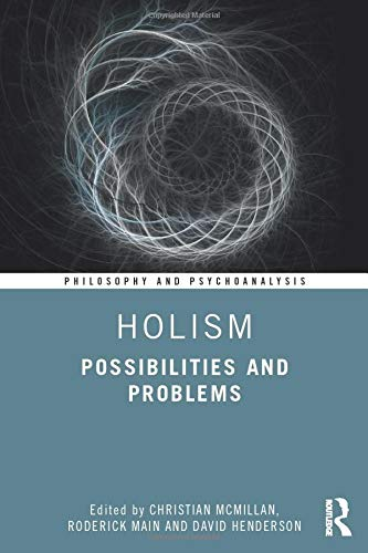 Compare Textbook Prices for Holism Philosophy and Psychoanalysis 1 Edition ISBN 9780367424824 by McMillan, Christian