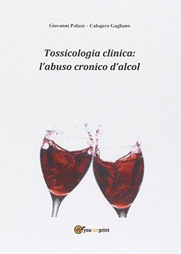 Tossicologia clinica: l'abuso cronico di alcol