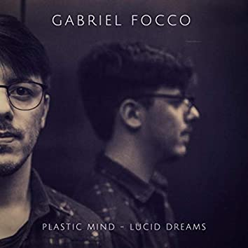 Plastic Mind - Lucid Dreams