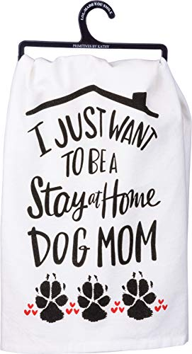 "Primitives by Kathy LOL Made You Smile Dish Towel, 28"" x 28"", Stay at Home Dog Mom"