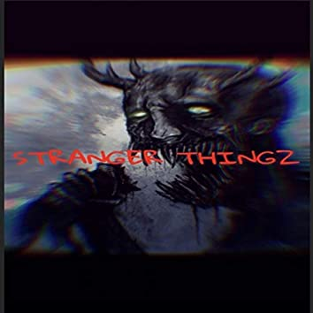 Stranger Thingz