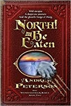 North! Or Be Eaten Original edition