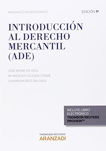 Introducción Al Derecho Mercantil (Dúo) (Manuales)