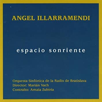 Ángel Illarramendi: Espacio Sonriente