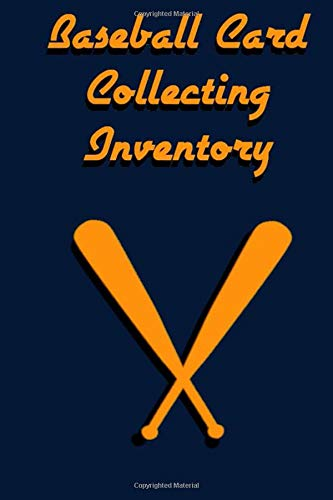 Compare Textbook Prices for Baseball Card Collecting Inventory: A Sports Card Collecting Log and Record Book Orange and Blue  ISBN 9781671912946 by Inventories, Collection Book