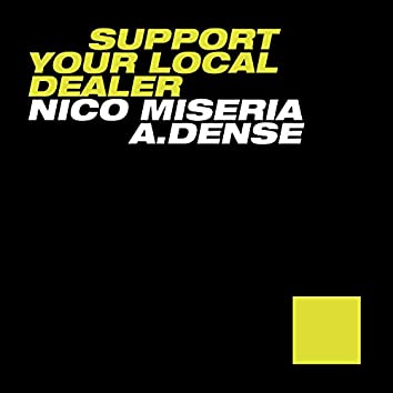 Support Your Local Dealer