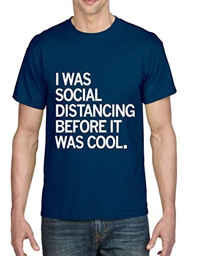 ALLNTRENDS Men's T Shirt I was Social Distancing Before It was Cool Funny Tee (S, Navy Blue)