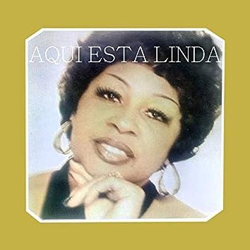 Aqui Esta Linda