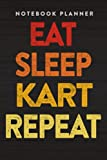 Notebook Planner Funny Eat Sleep Kart Repeat karting go-karts racing driver art: Financial,Paycheck Budget,To Do List,6x9 in ,Business,Paycheck Budget,Daily Journal