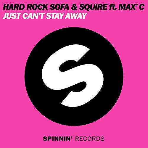 Hard Rock Sofa & DJ Squire feat. Max C