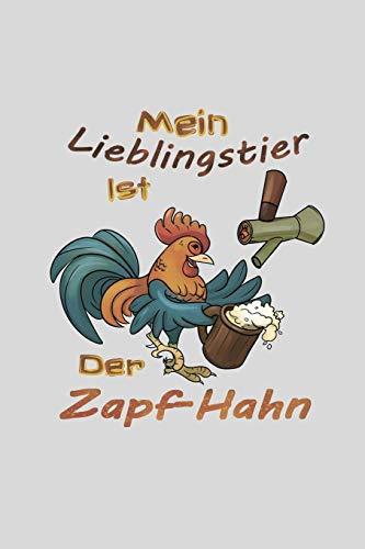 Mein Lieblingstier Ist Der Zapf-Hahn: Kalender 2020 Witziges Geschenk Für Bayern Terminkalender Monatsplaner Brauer Bier