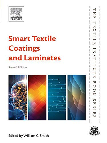 Smart Textile Coatings and Laminates (The Textile Institute Book Series) (English Edition)