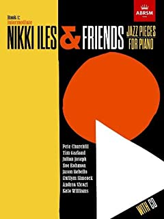 Nikki Iles & Friends, Book 1, with CD (ABRSM Exam Pieces)