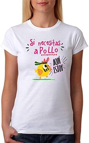 Camiseta Divertida. Si Necesitas a Pollo aquí Estoy. Divertida Camiseta para Amigas