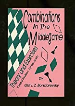 Combinations In The Middlegame: Theory and Exercises