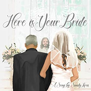 Here Is Your Bride