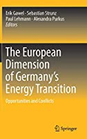The European Dimension of Germany's Energy Transition: Opportunities and Conflicts