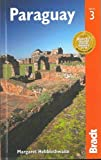 Paraguay (Bradt Travel Guide. Paraguay)